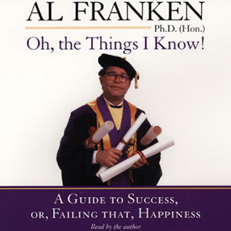 Al_Franken_Oh_Things_I_Know_Guide_to_Success_Failing_That_Happiness_compact_discs